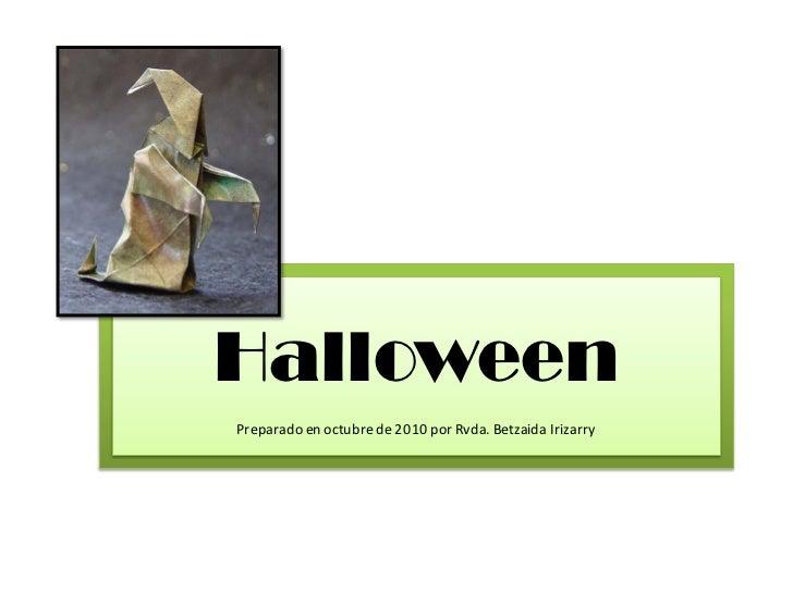 HalloweenPreparado en octubre de 2010 por Rvda. Betzaida Irizarry