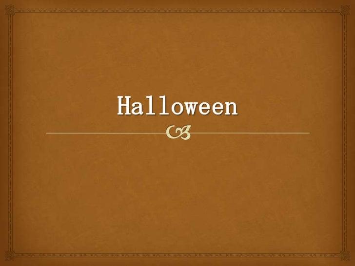 History                                  Tradition                          Themes Halloween was originally       Orang...
