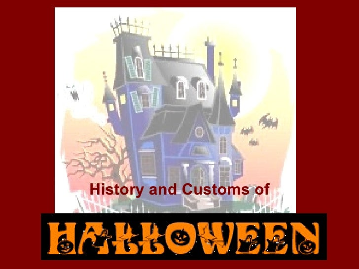History and Customs of