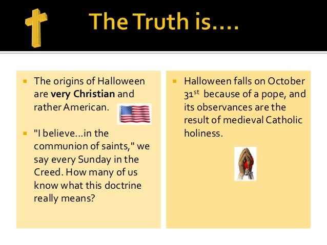 Surprise! Halloween is not a pagan festival after all