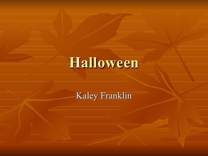 Halloween Kaley Franklin