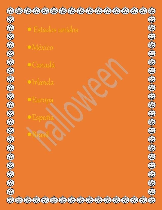  Estados unidos México Canadá Irlanda Europa España Brasil