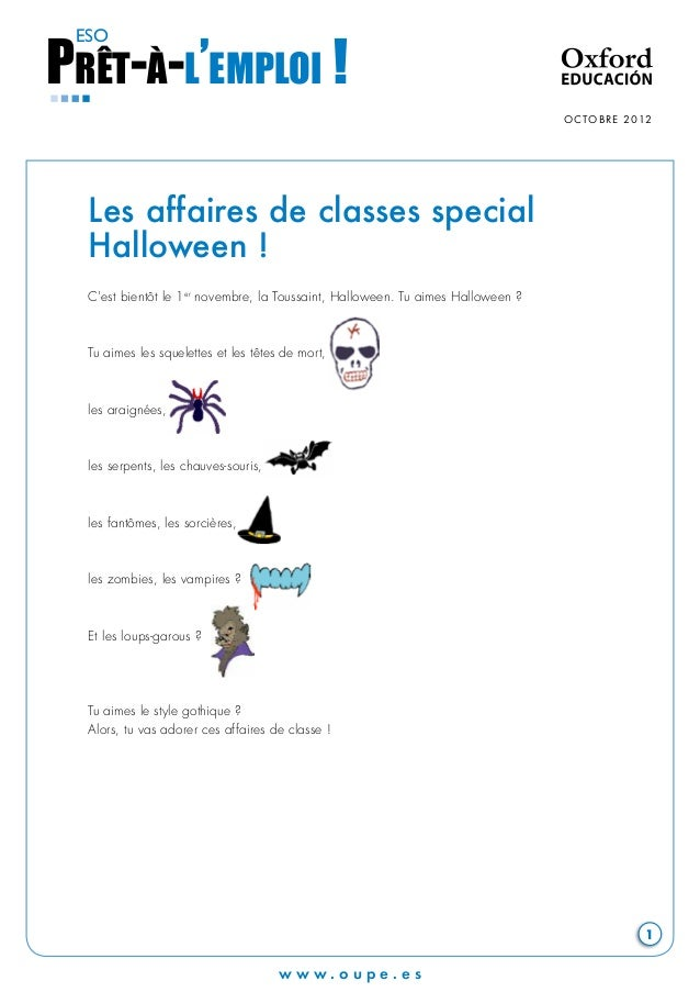 w w w. o u p e . e s  OCTOBRE 2012  1  PRÊT-À-L'EMPLOI ! ESO  Les affaires de classes special  Halloween !  C'est bientôt ...