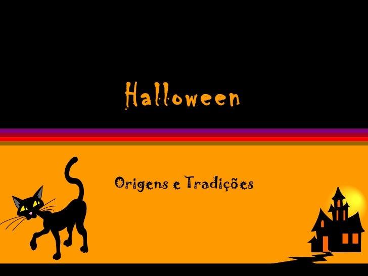 HalloweenOrigens e Tradições