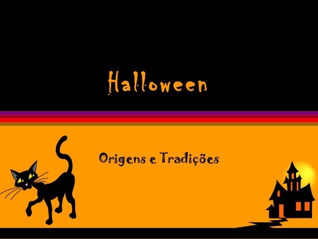 Halloween Origens e Tradições