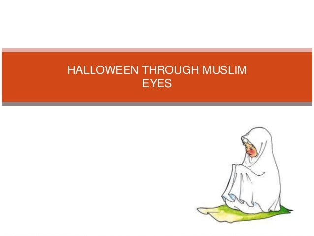 HALLOWEEN THROUGH MUSLIM EYES