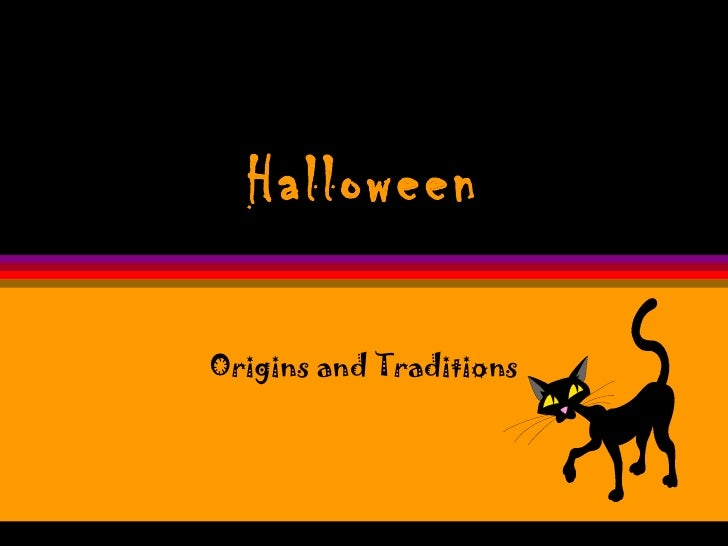 Halloween Origins and Traditions