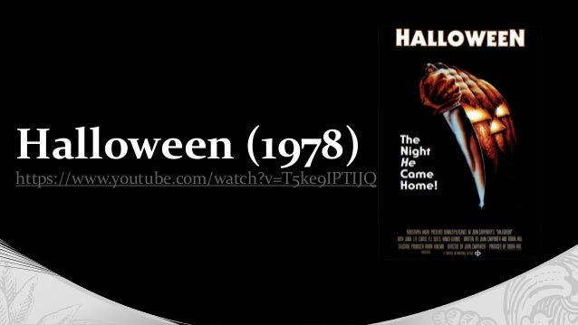 halloween 1978 httpswwwyoutubecomwatch