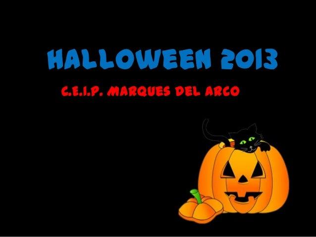 Halloween 2013 C.E.I.P. Marques del Arco