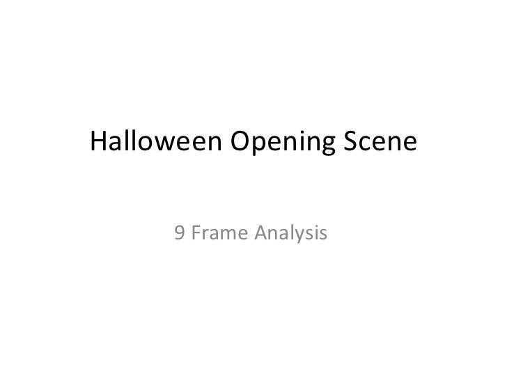 Halloween Opening Scene 9 Frame Analysis