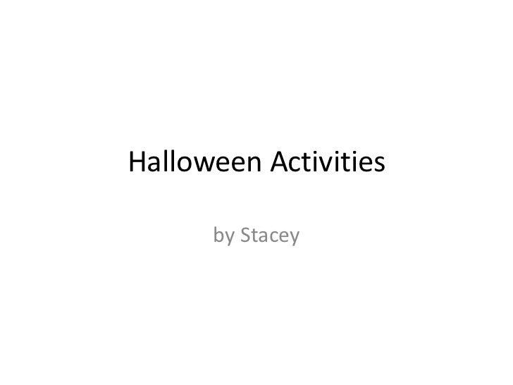 Halloween Activities      by Stacey
