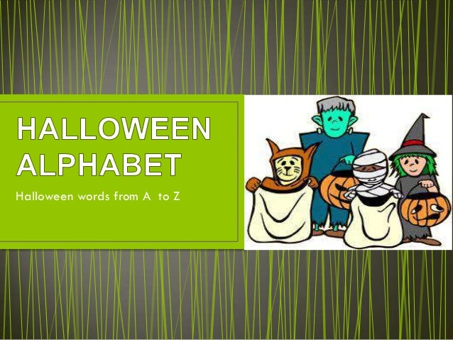 Halloween words from A to Z