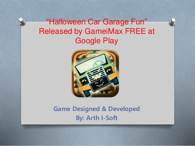 halloween car garage fun released by gameimax free at google play game designed