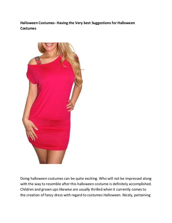 Halloween Costumes- Having the Very best Suggestions for HalloweenCostumesDoing halloween costumes can be quite exciting. ...