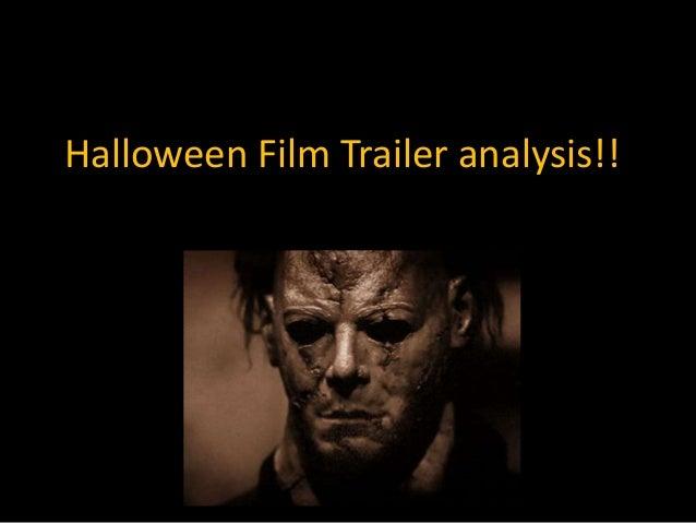 Halloween film trailer analysis!