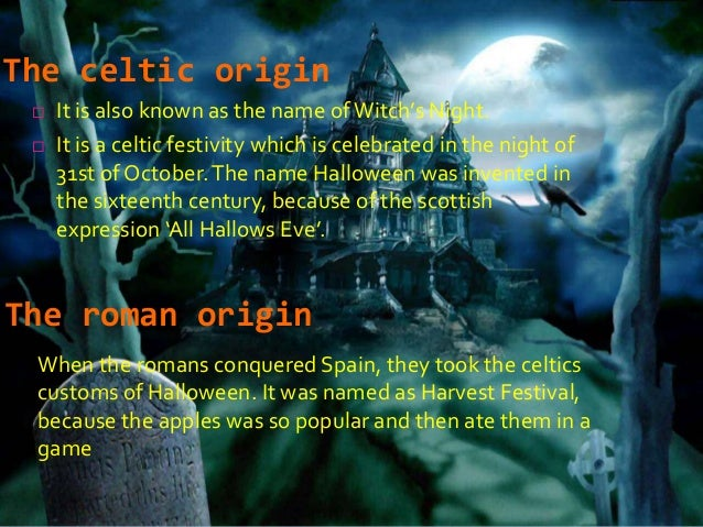 the celtic origin - The Meaning Behind Halloween