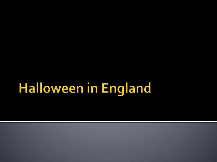 Halloween in England <br />
