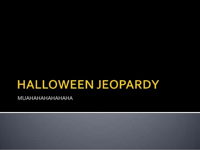 halloween jeopardy upcoming slideshare