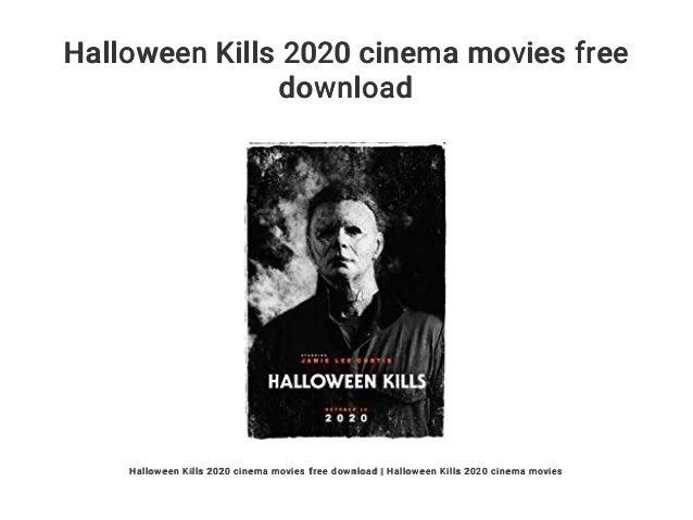 Halloween 2020 Torrentr Halloween Kills 2020 cinema movies free download