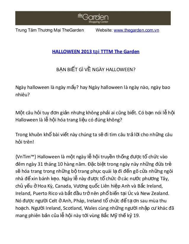 Trung Tâm Thương Mại TheGarden Website: www.thegarden.com.vn HALLOWEEN 2013 t i TTTM The Gardenạ B N BI T GÌ V NGÀY HALLOW...