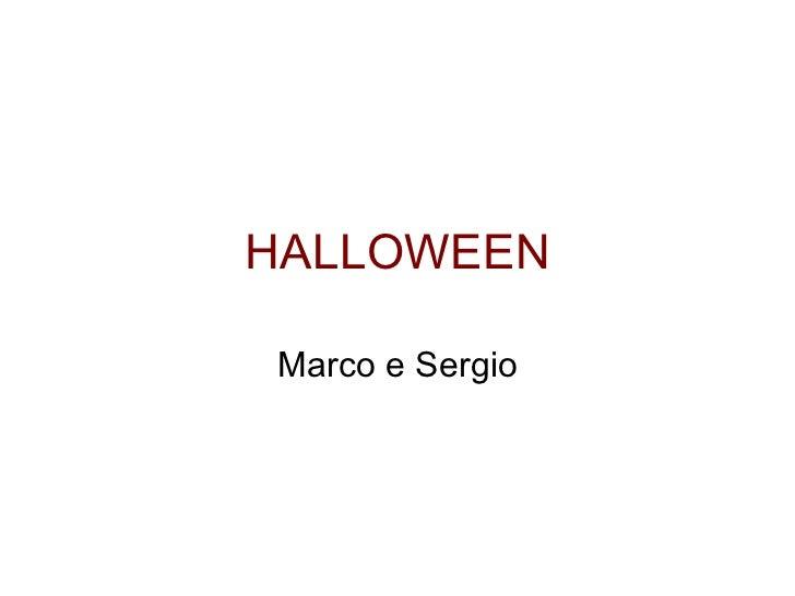 HALLOWEEN Marco e Sergio