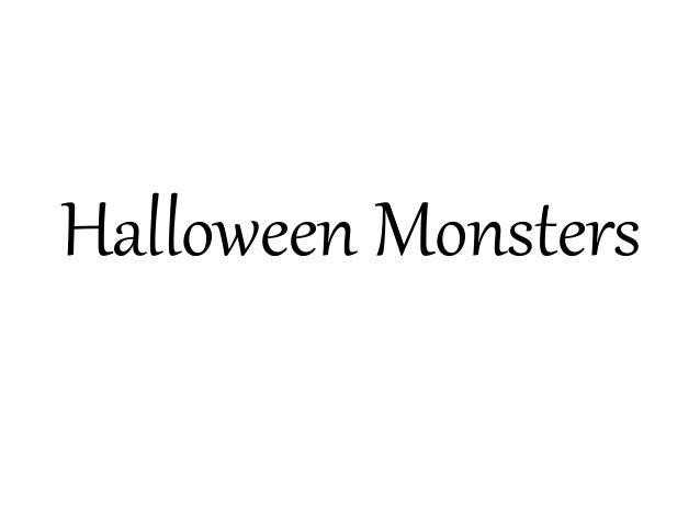 Halloween Monsters