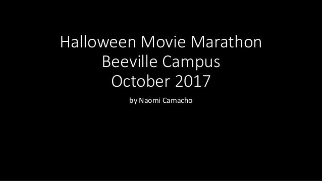 Halloween Movie Marathon Beeville Campus October 2017 by Naomi Camacho