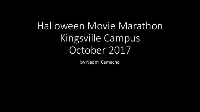 Halloween Movie Marathon Kingsville Campus October 2017 by Naomi Camacho