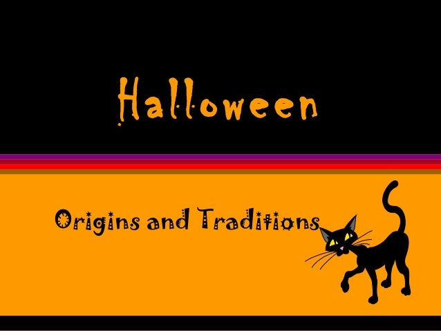 Halloween origin & traditions