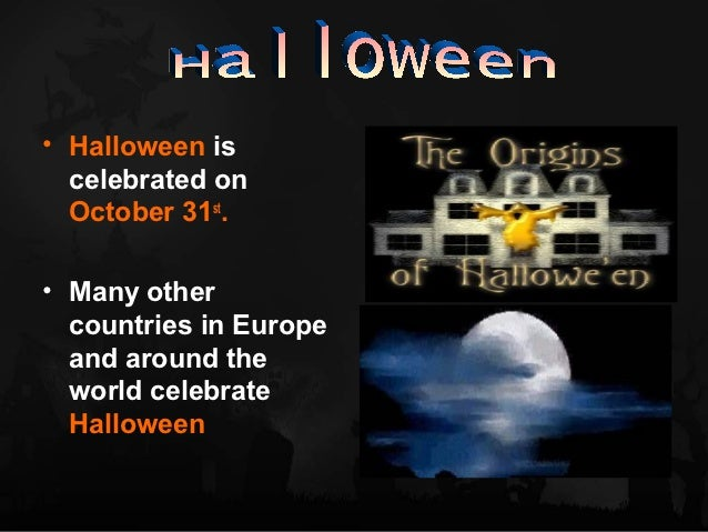 What do we celebrate at Halloween?