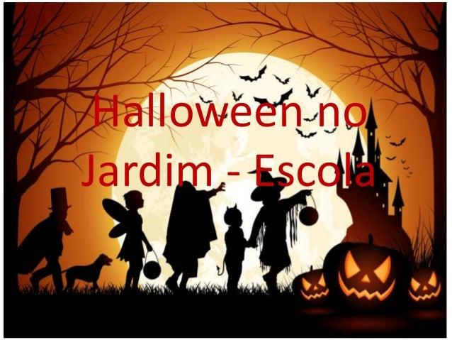 Halloween no Jardim - Escola
