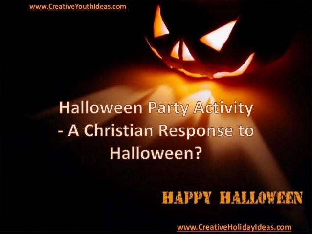 Halloween Party Activity - A Christian Response to Halloween?