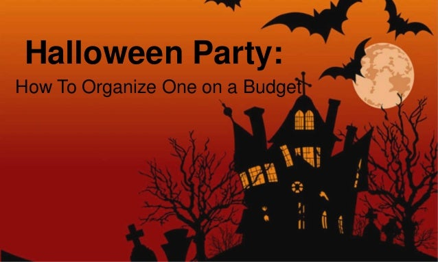 Halloween Party: How To Organize One on a Budget