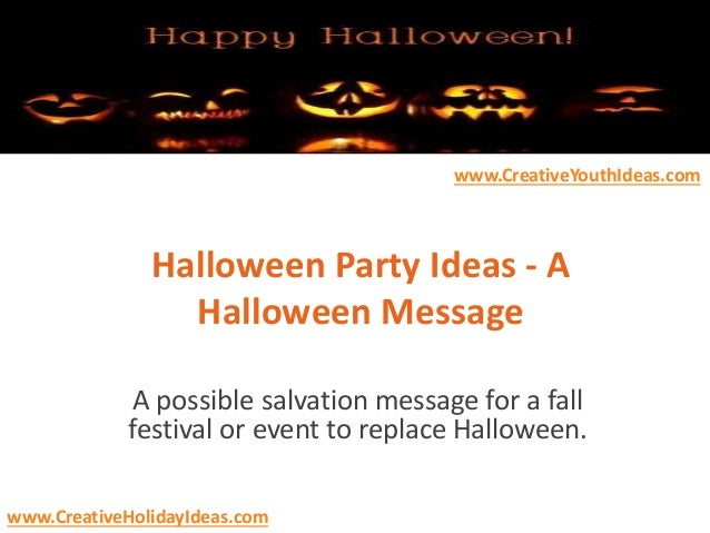 halloween party ideas a halloween message