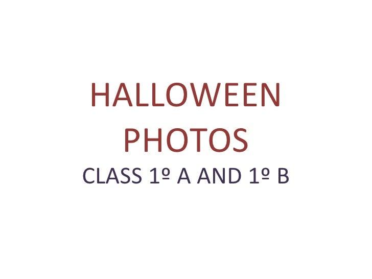 HALLOWEEN PHOTOS CLASS 1º A AND 1º B