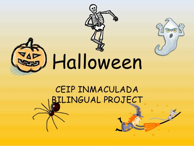 Halloween CEIP INMACULADABILINGUAL PROJECT