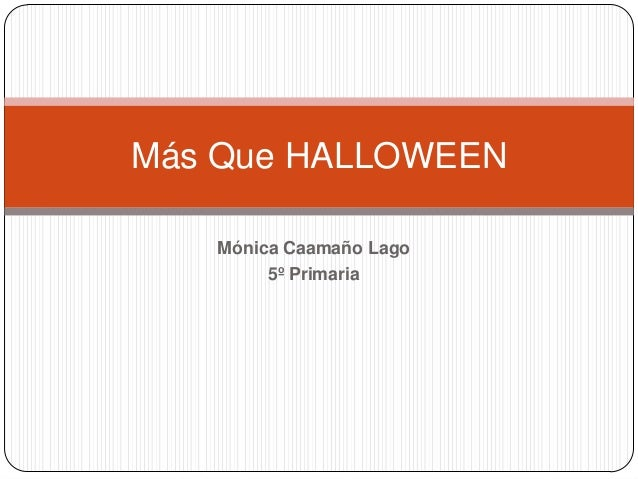 Más Que HALLOWEEN Mónica Caamaño Lago 5º Primaria