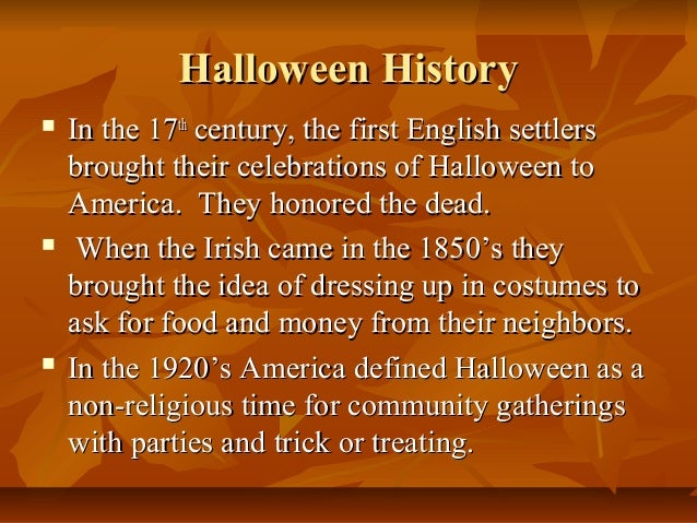 the history of halloween 2012-10-17  learn the history of your favorite halloween snacks and foods and get a recipe for devil's food cupcakes.