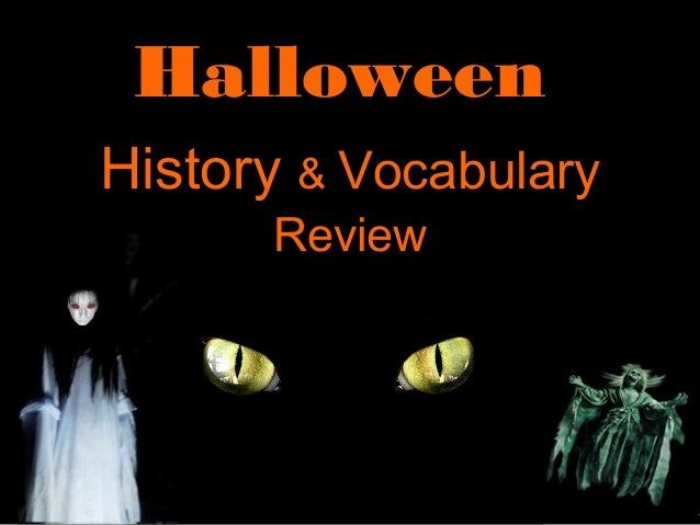ESL: Halloween History & Vocabulary