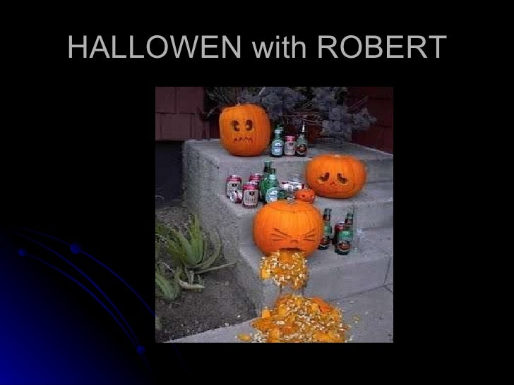 HALLOWEN with ROBERT