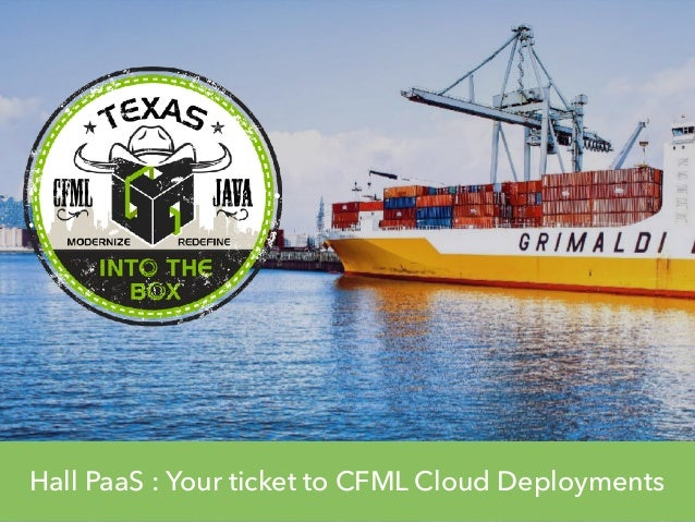 Hall PaaS : Your ticket to CFML Cloud Deployments
