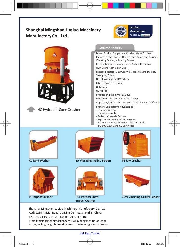 Certified     Shanghai Mingshan Luqiao Machinery                                                  Manufacturer     Manufac...