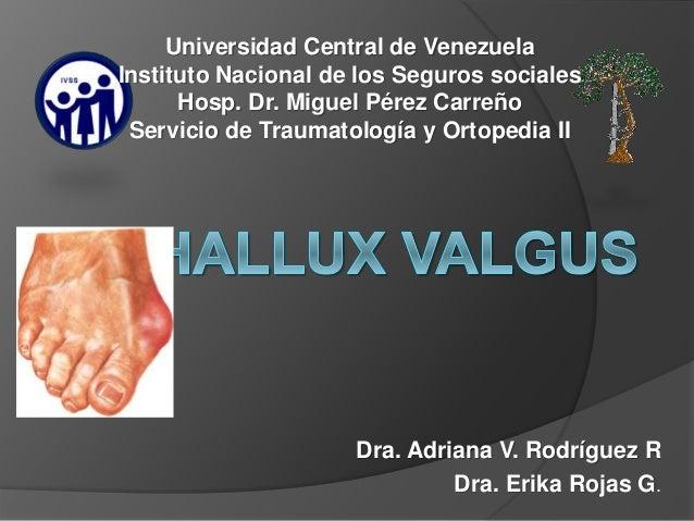 Dra. Adriana V. Rodríguez R Dra. Erika Rojas G. Universidad Central de Venezuela Instituto Nacional de los Seguros sociale...