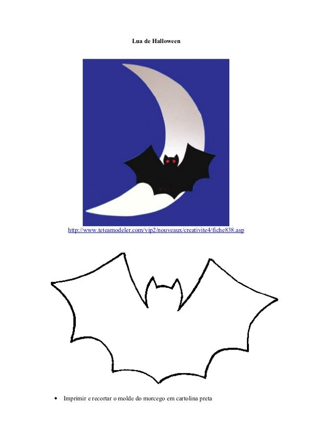 Lua de Halloween     http://www.teteamodeler.com/vip2/nouveaux/creativite4/fiche838.asp•   Imprimir e recortar o molde do ...