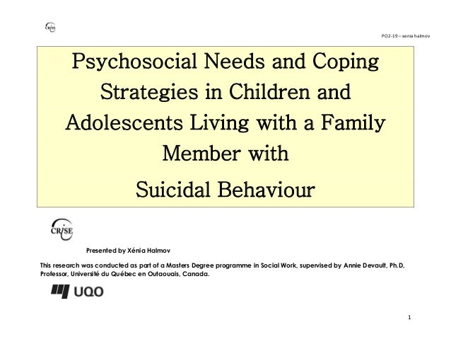 PO2-19 – xenia halmov 1 Psychosocial Needs and Coping Strategies in Children and Adolescents Living with a Family Member w...