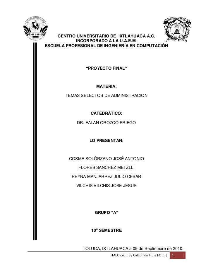 CENTRO UNIVERSITARIO DE IXTLAHUACA A.C.            INCORPORADO A LA U.A.E.M.ESCUELA PROFESIONAL DE INGENIERÍA EN COMPUTACI...