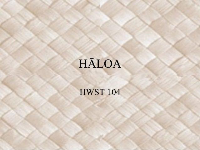 HĀLOA HWST 104