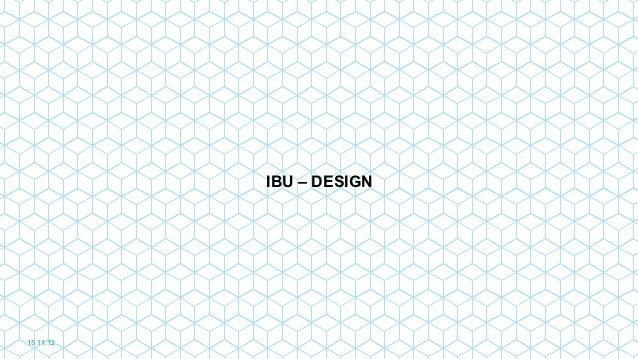 IBU – DESIGN15.11.12