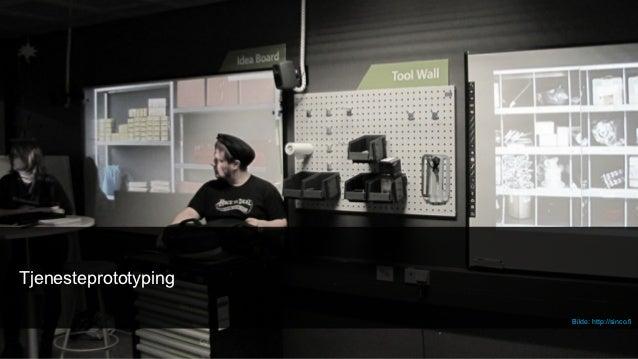 Tjenesteprototyping                      Bilde: http://sinco.fi