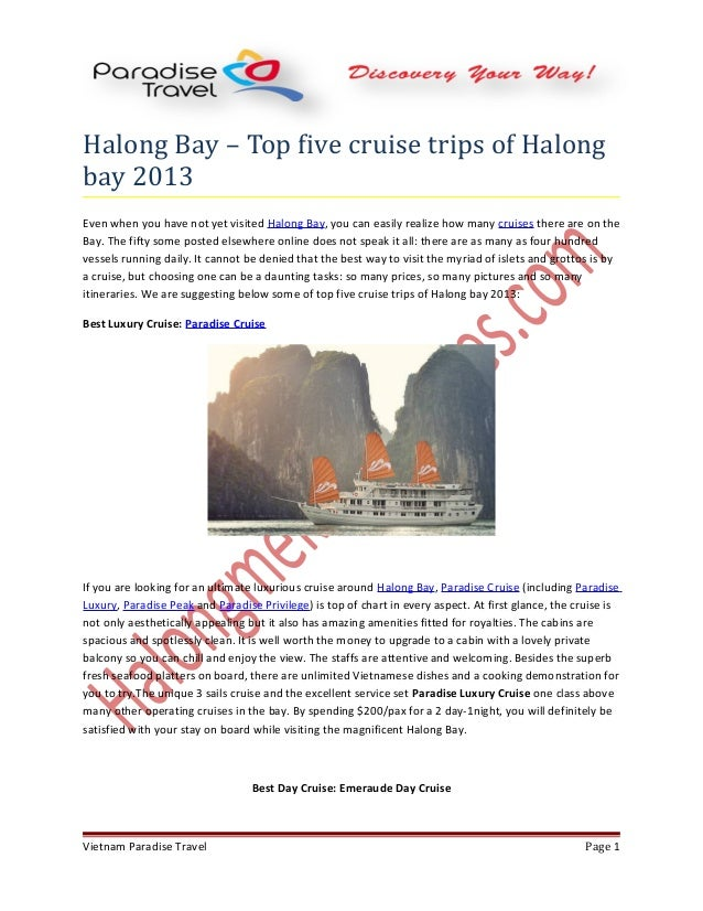 Halong Bay – Top five cruise trips of Halong bay 2013 Even when you have not yet visited Halong Bay, you can easily realiz...
